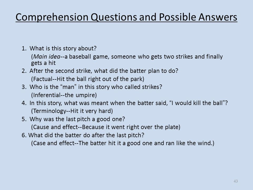 Comprehension Questions and Possible Answers 1.What is this story about.
