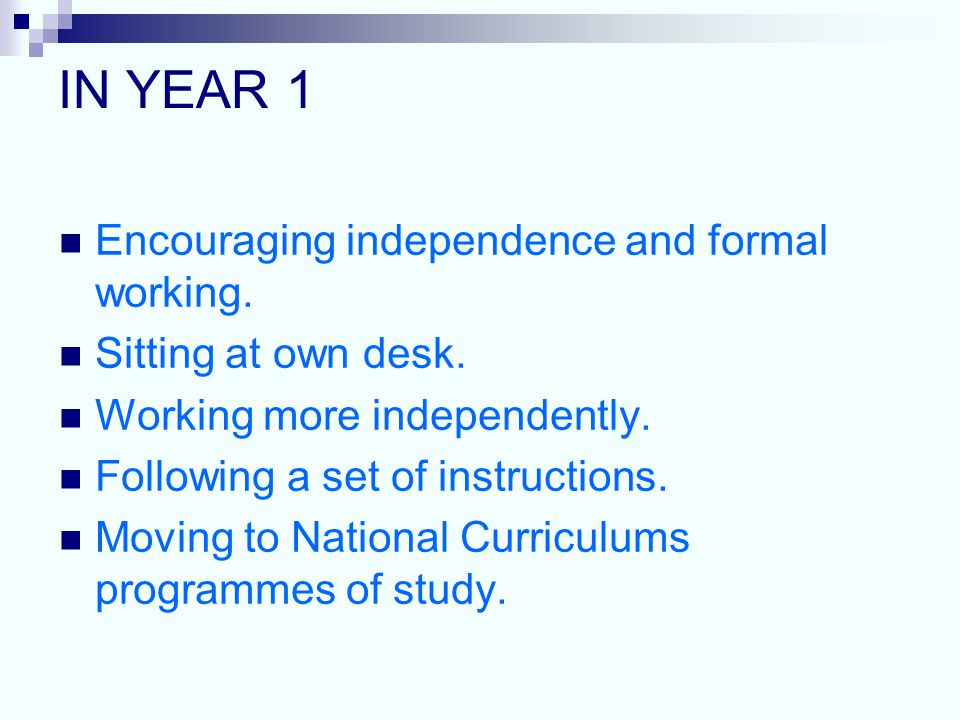 IN YEAR 1 Encouraging independence and formal working.