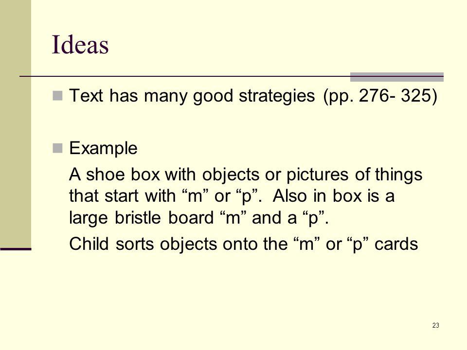 23 Ideas Text has many good strategies (pp.