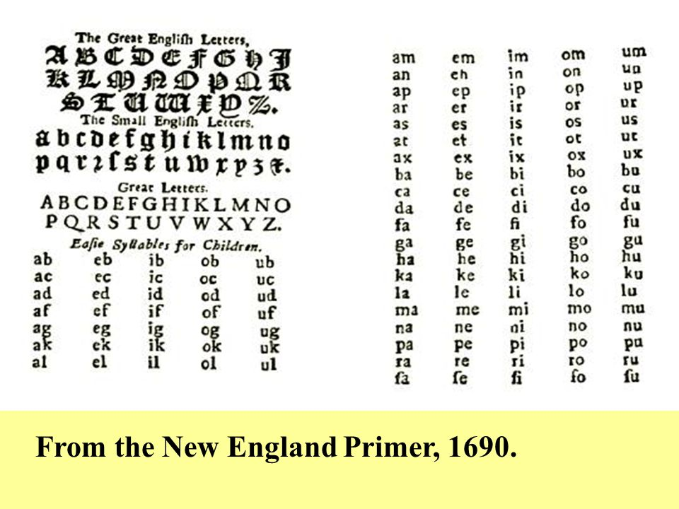 From the New England primer, 1690