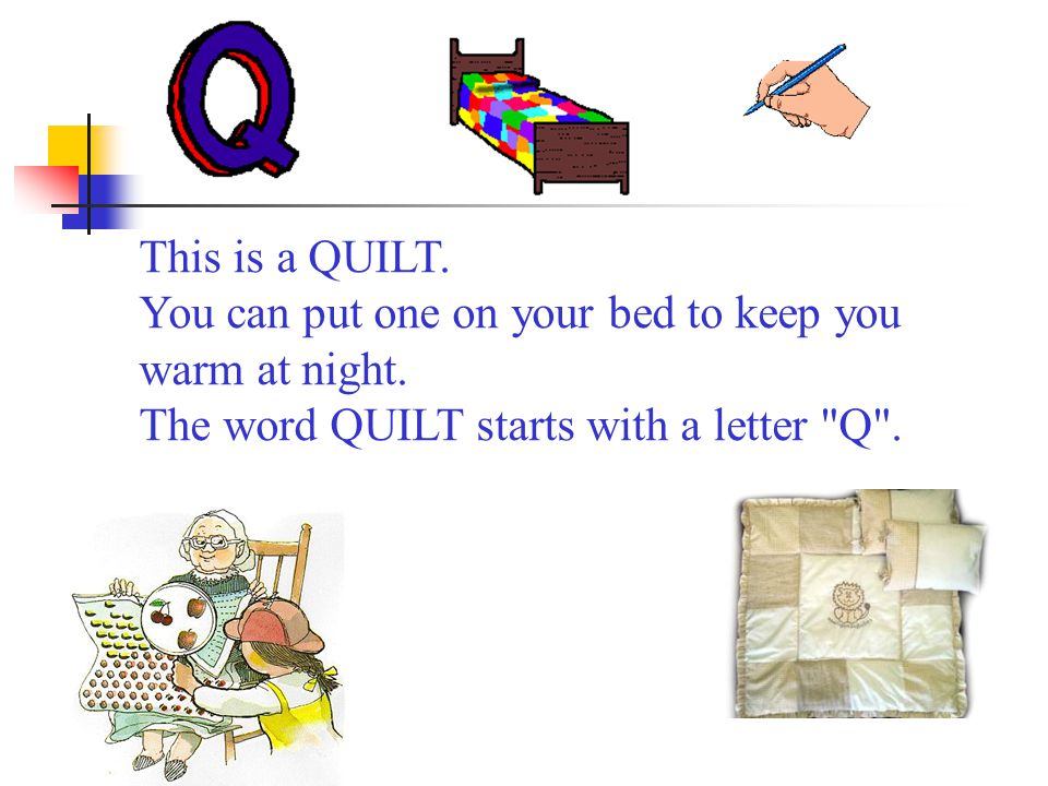 This is a QUILT. You can put one on your bed to keep you warm at night.