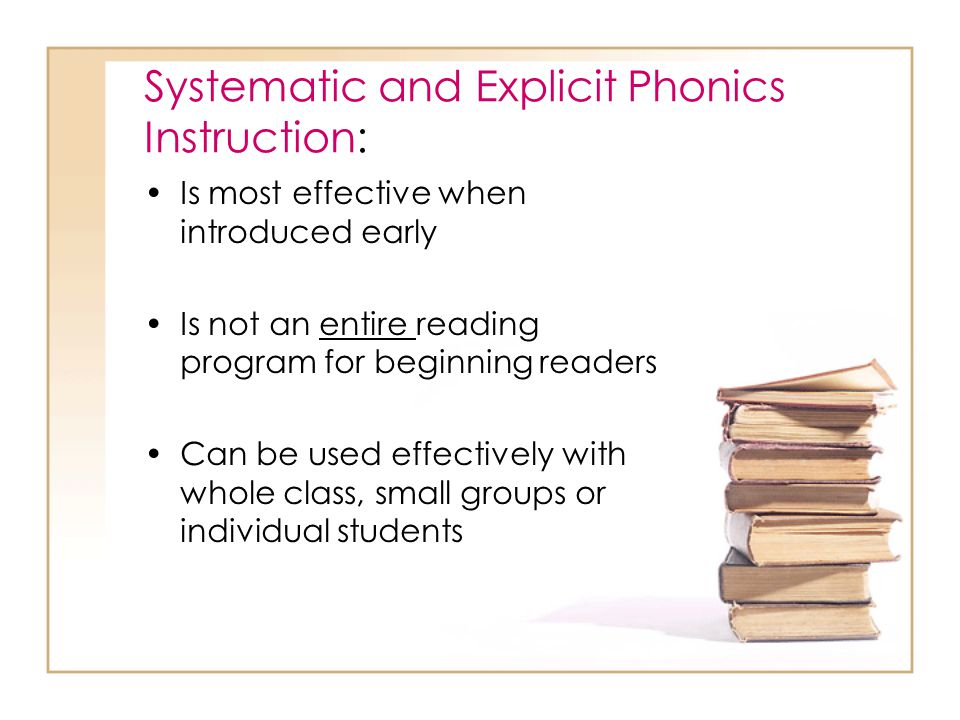 Phonics is Systematic