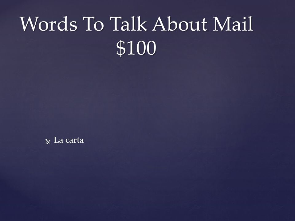  La carta Words To Talk About Mail $100