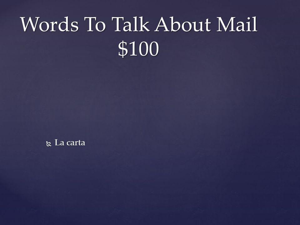 Preterite Forms of Verbs $200 EstuveEstuvimos EstuvisteEstuvisteis Estuvo???  Estar