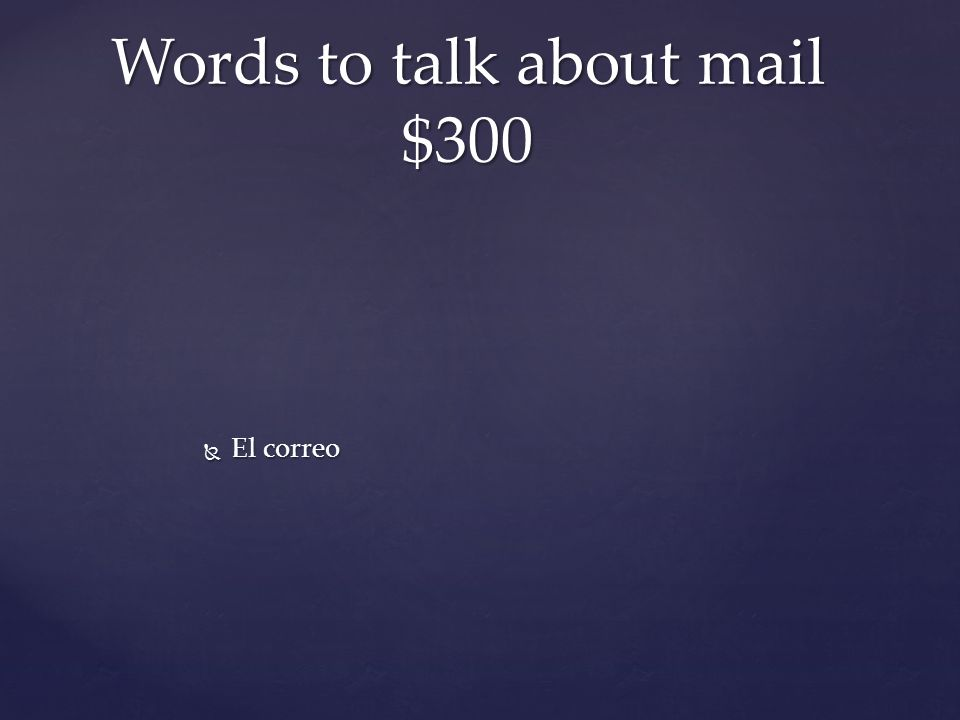  El correo Words to talk about mail $300