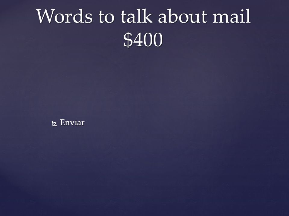  Enviar Words to talk about mail $400