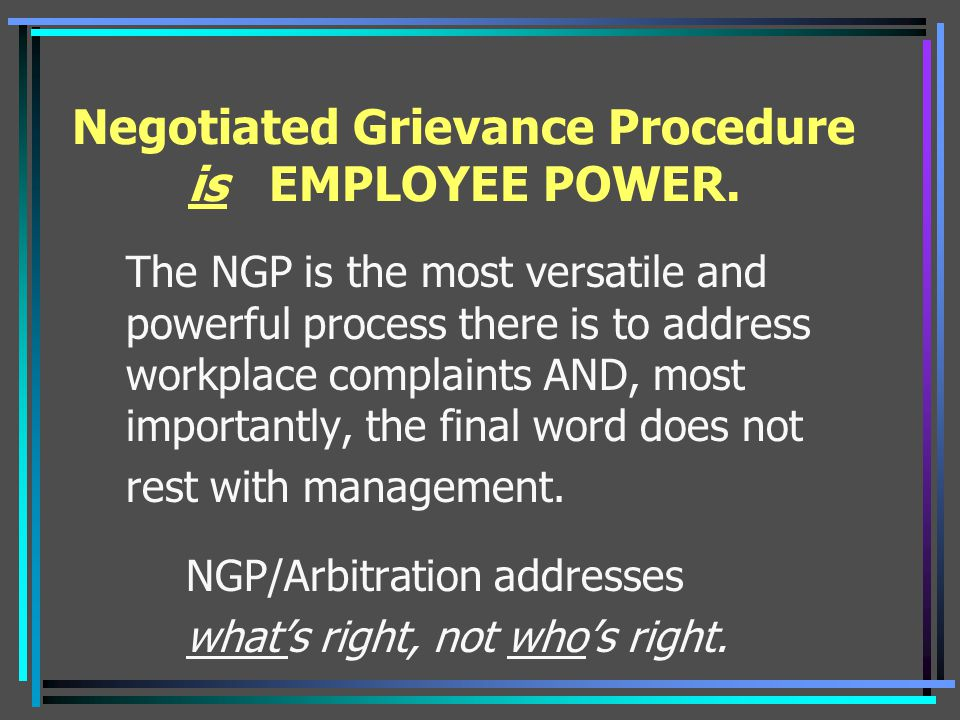 Writing the Grievance, cont.–State the facts of the case.