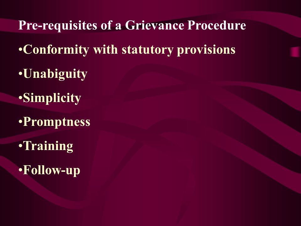 The Discovery of Grievance Observation Grievance procedure Gripe boxes open-door policy Exit interviews Opinion-surveys