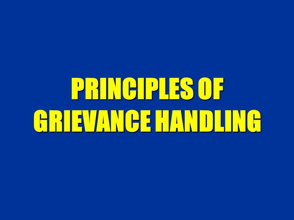 PRINCIPLES OF GRIEVANCE HANDLING