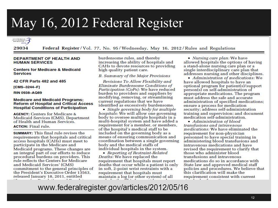May 16, 2012 Federal Register 12 www.federalregister.gov/articles/2012/05/16