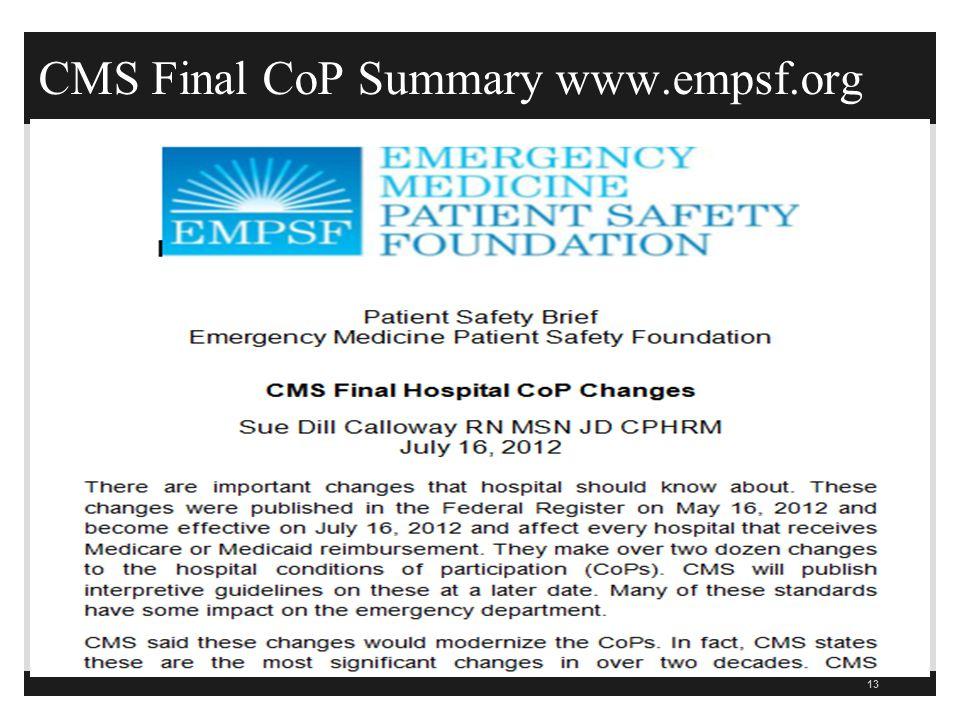 CMS Final CoP Summary www.empsf.org 13
