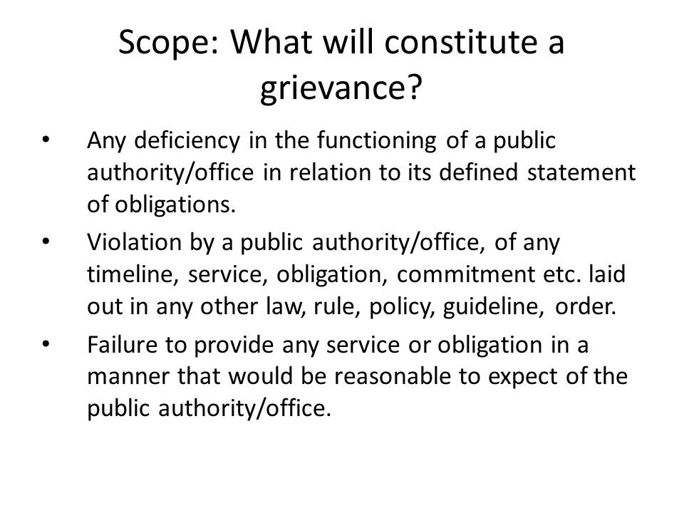Scope: What will constitute a grievance.