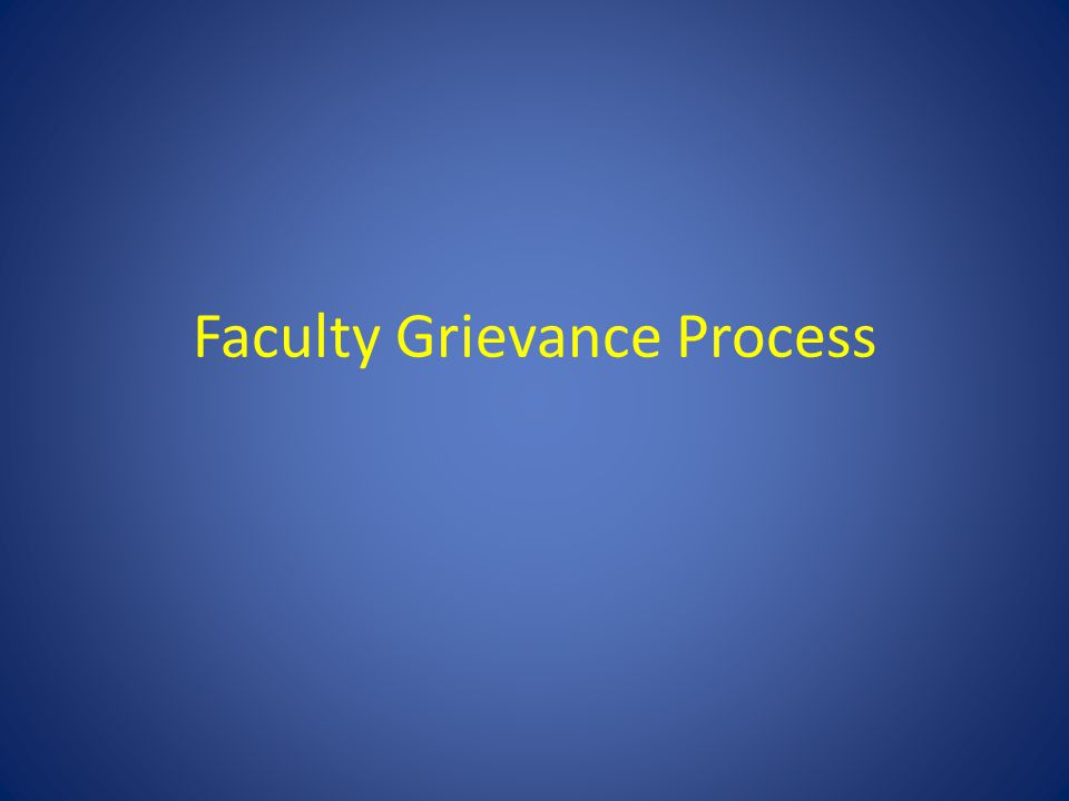 Faculty Grievance Process