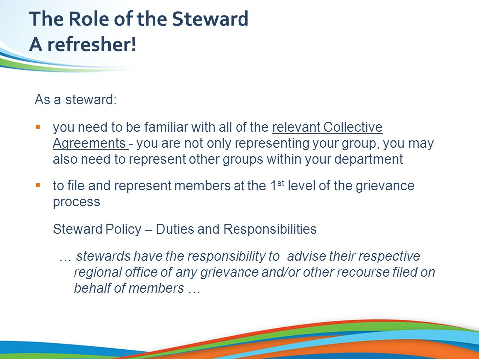 The Role of the Steward A refresher.