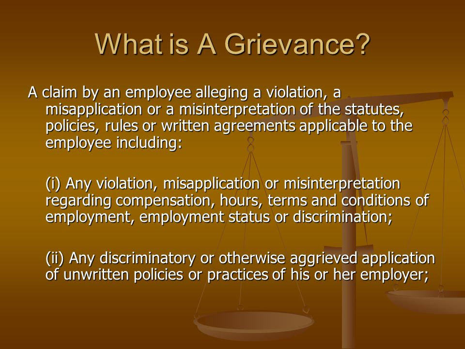 What is A Grievance.