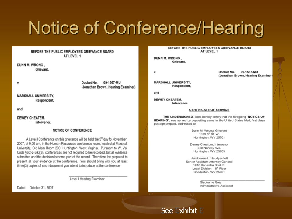 Notice of Conference/Hearing See Exhibit E