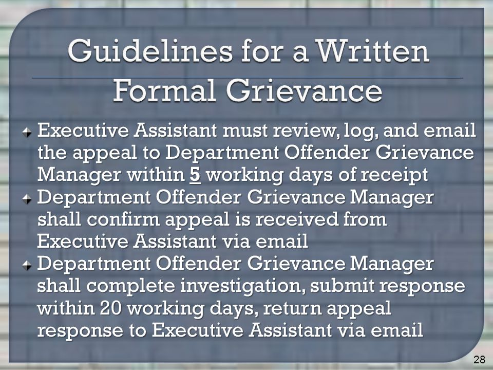 Executive Assistant must review, log, and email the appeal to Department Offender Grievance Manager within 5 working days of receipt Department Offend