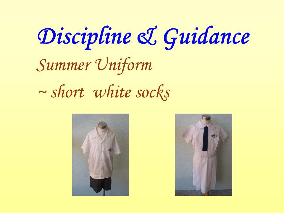 Discipline & Guidance Summer Uniform ~ short white socks