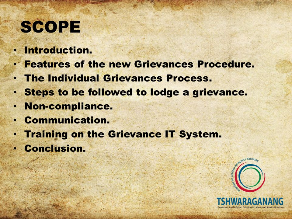 SCOPE Introduction. Features of the new Grievances Procedure.