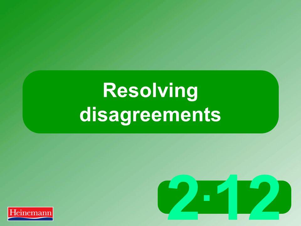 2. 12 Resolving disagreements