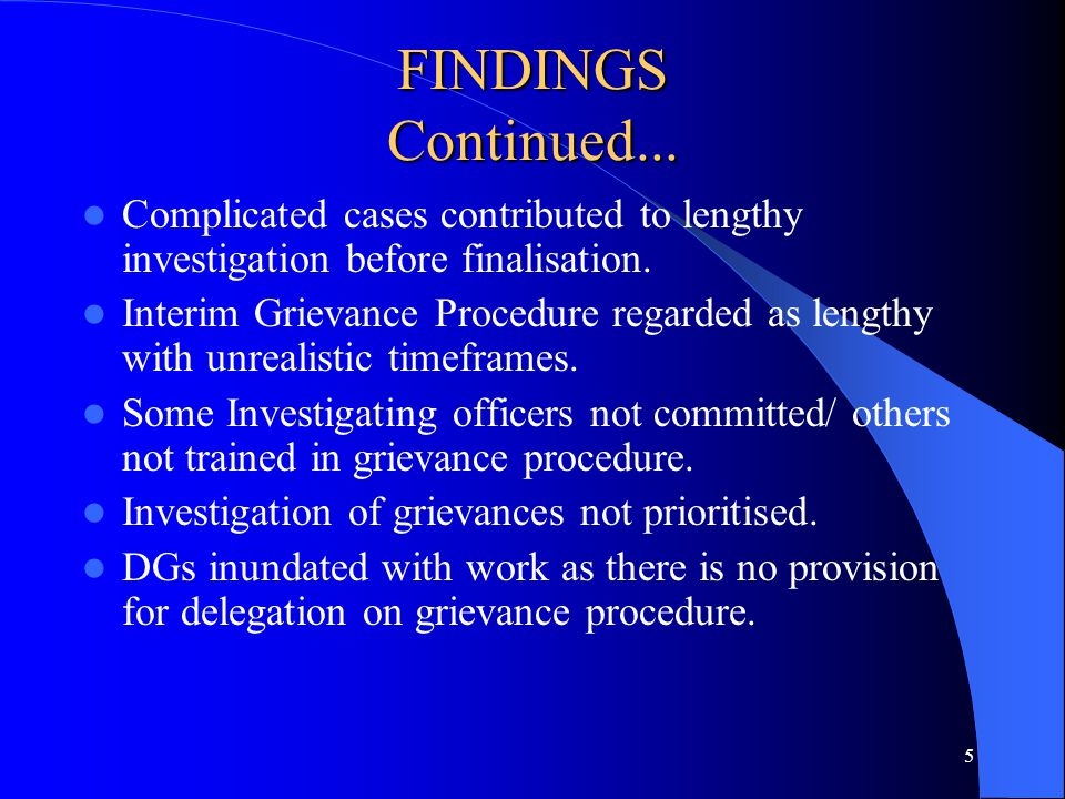 5 FINDINGS Continued... Complicated cases contributed to lengthy investigation before finalisation.