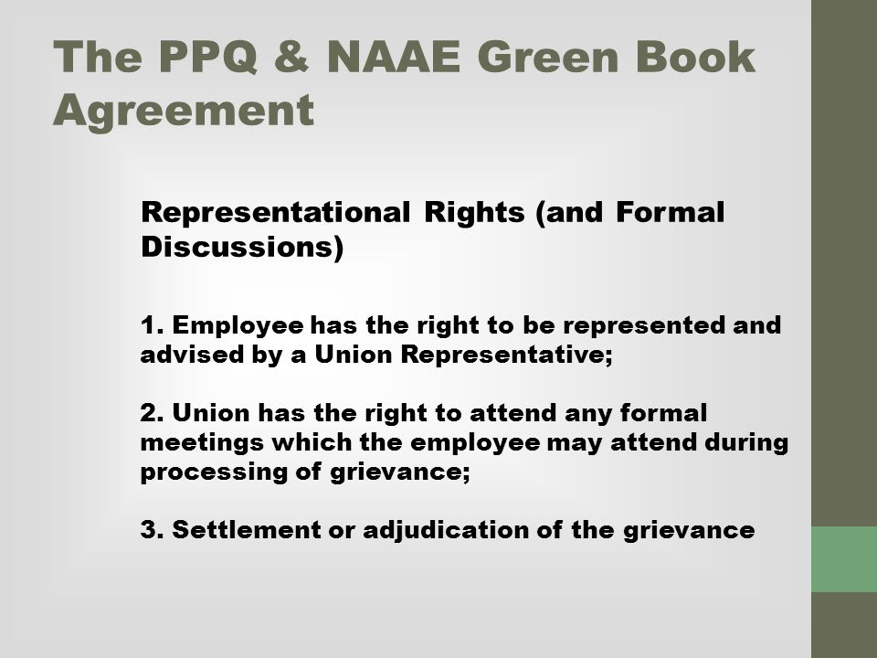 The PPQ & NAAE Green Book Agreement Representational Rights (and Formal Discussions) 1.