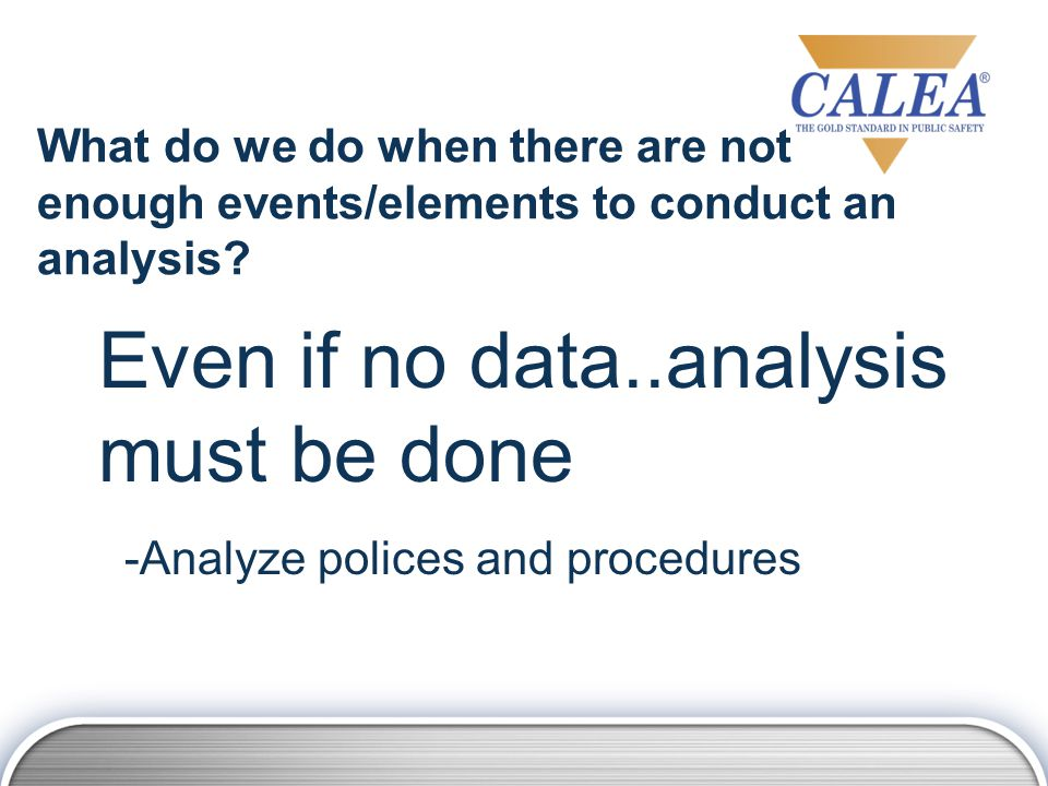 What do we do when there are not enough events/elements to conduct an analysis.