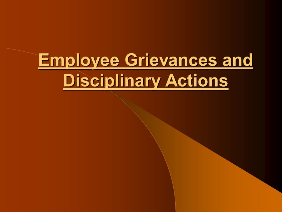 Employee Grievances and Disciplinary Actions