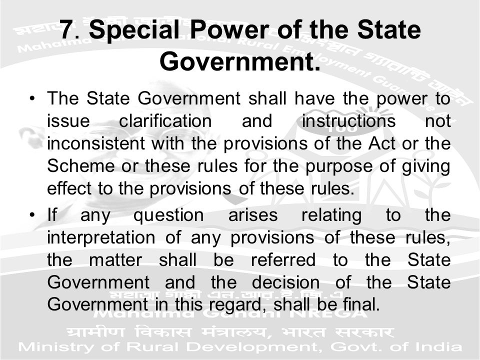 7. Special Power of the State Government.