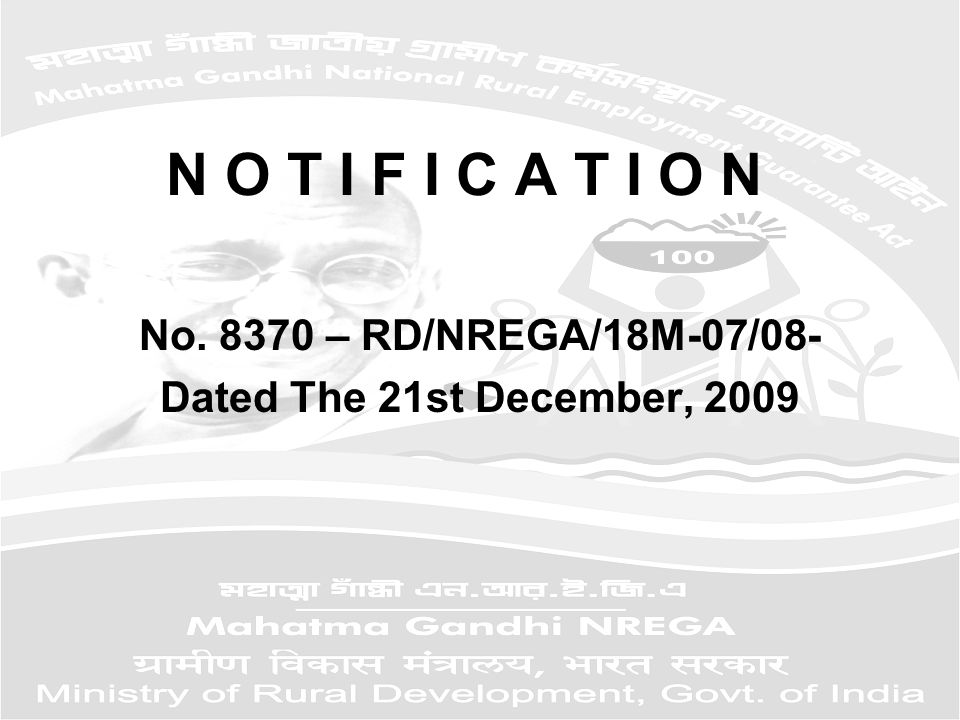N O T I F I C A T I O N No. 8370 – RD/NREGA/18M-07/08- Dated The 21st December, 2009