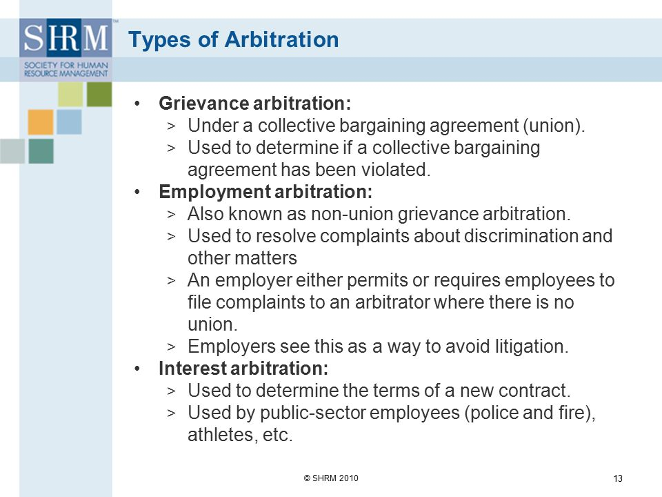 Employment Arbitration Arbitration arises out of an agreement between employer and employee.