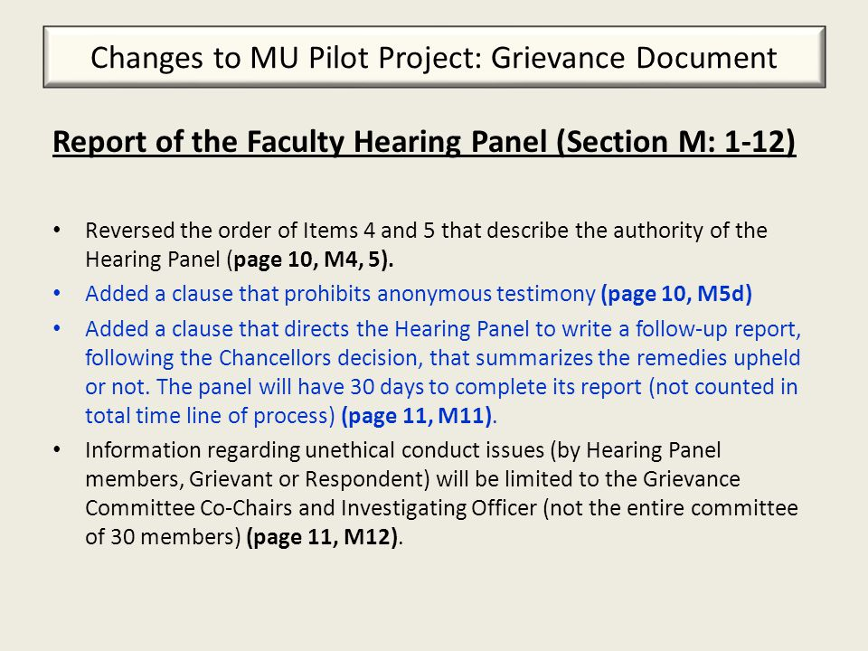 Report of the Faculty Hearing Panel: The Chancellor (M: 13-15) Established rules for communication between Chancellor and parties involved (page 12, M14).