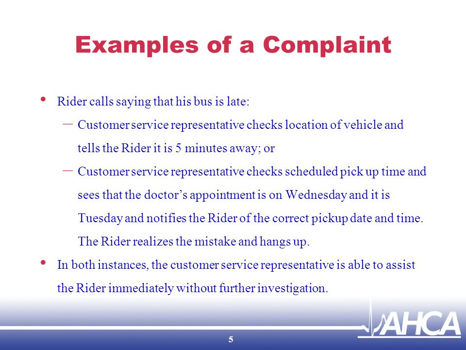Grievances The provider must: – Resolve each Grievance within 90 Calendar Days of receipt; – Provide written notification to the Rider within 30 Calendar Days of resolution; – Provide copy of written notice of disposition; Includes notice of right to Medicaid Fair Hearing, if applicable – Take no punitive action; and – Report all Grievances to the CTD.