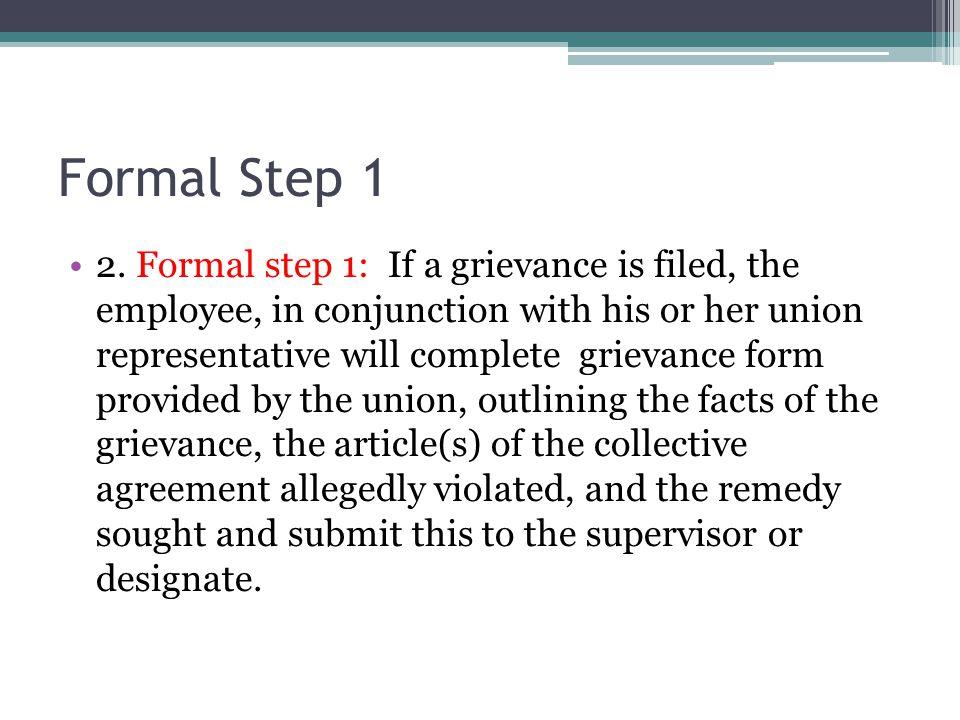 Formal Step 1 2.