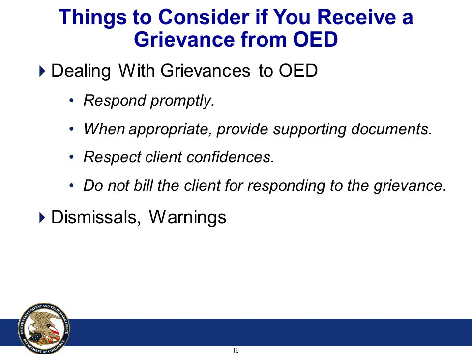 16  Dealing With Grievances to OED Respond promptly.