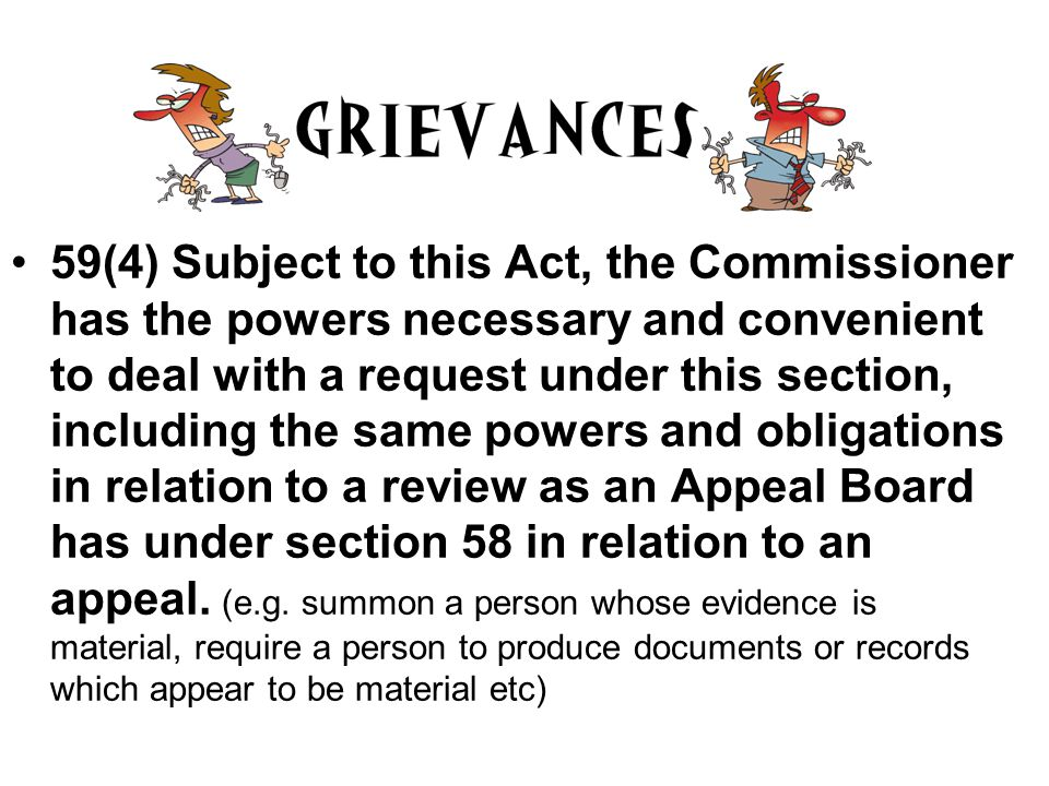 Commissioner has other powers under the Act s13(b ).