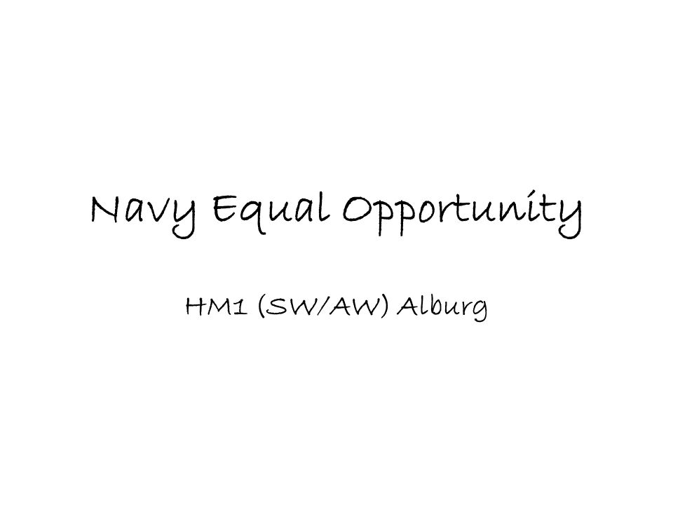 Navy Equal Opportunity HM1 (SW/AW) Alburg