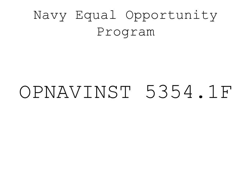 Navy Equal Opportunity Program OPNAVINST 5354.1F