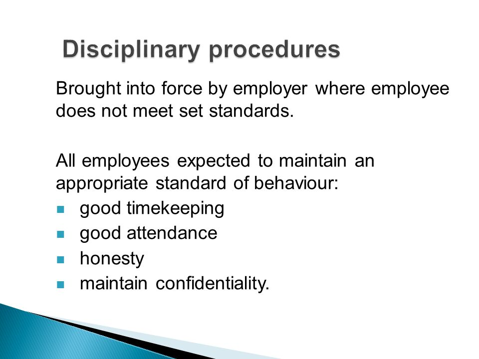 Brought into force by employer where employee does not meet set standards.