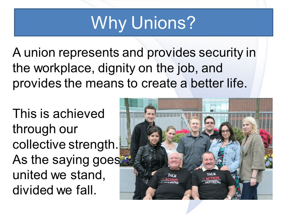 Why Unions.