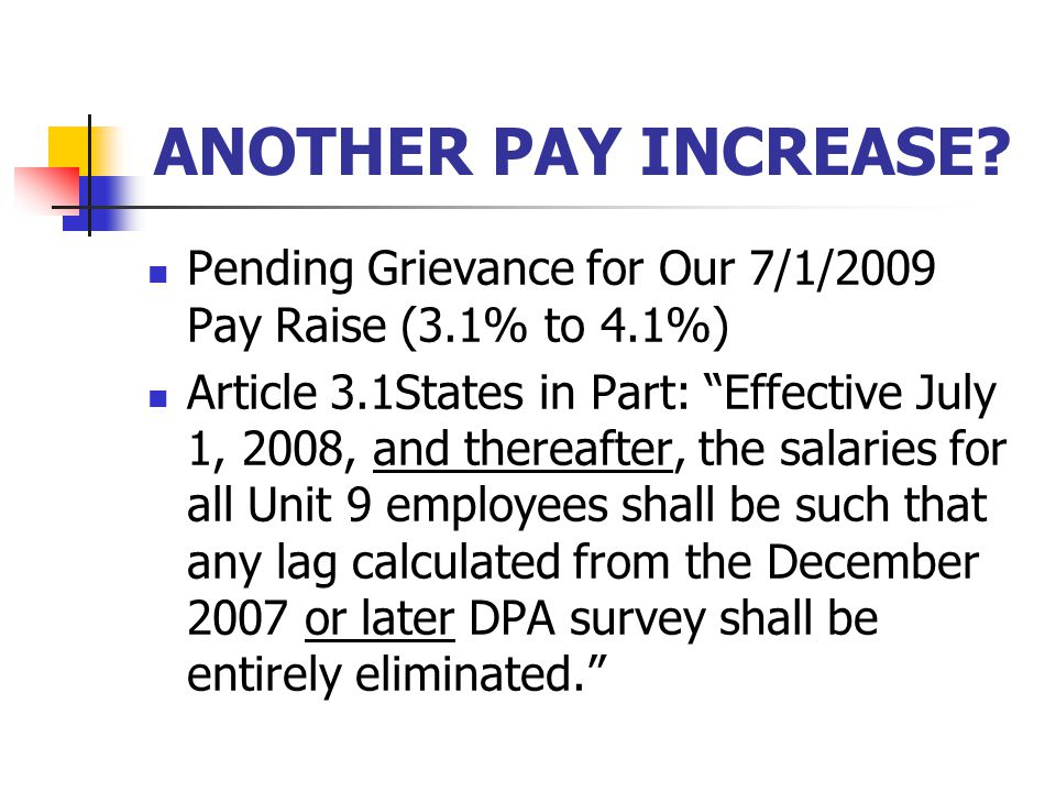ANOTHER PAY INCREASE.