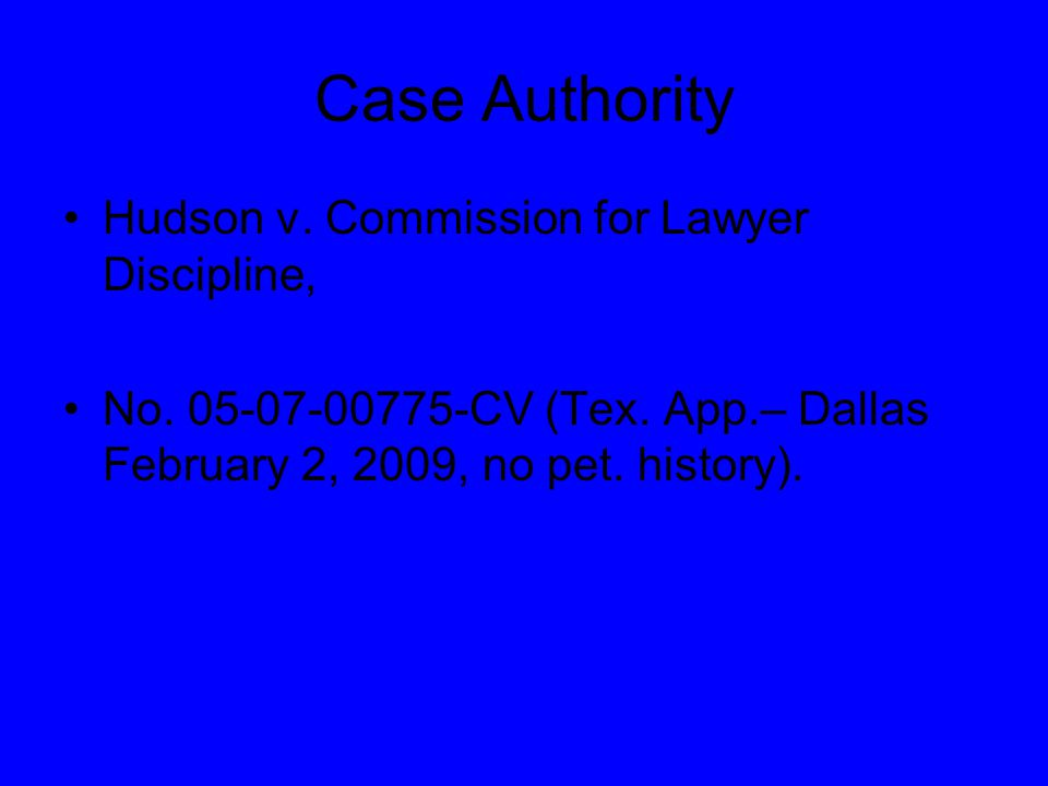 Case Authority Hudson v. Commission for Lawyer Discipline, No.