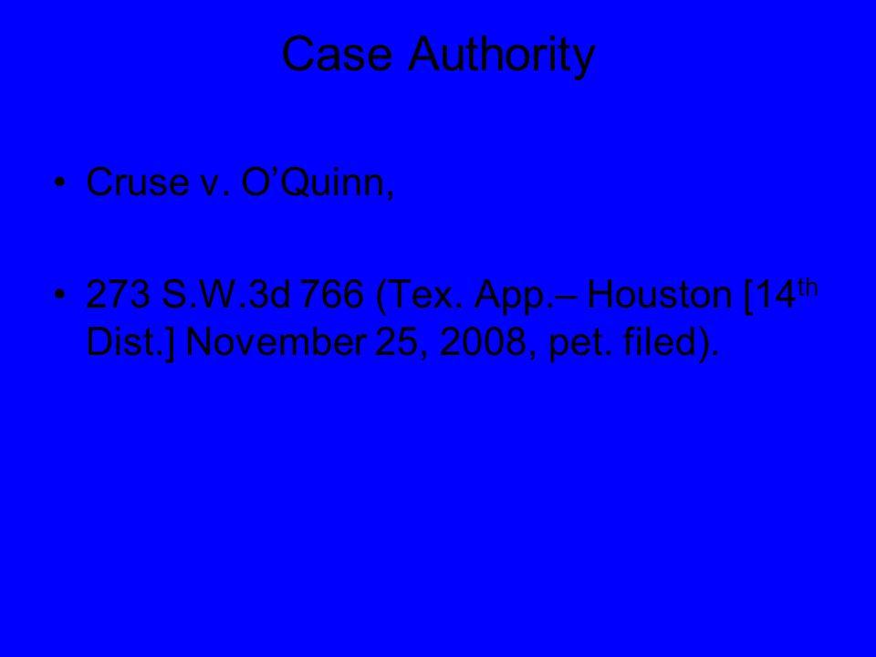 Case Authority Cruse v. O'Quinn, 273 S.W.3d 766 (Tex.