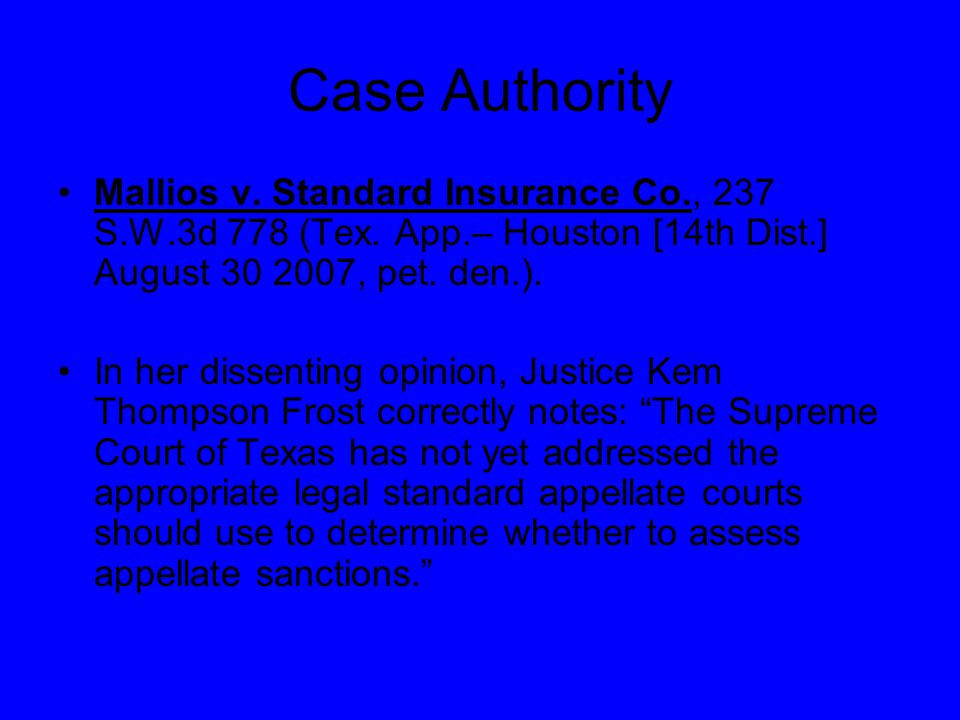Case Authority Mallios v. Standard Insurance Co., 237 S.W.3d 778 (Tex.