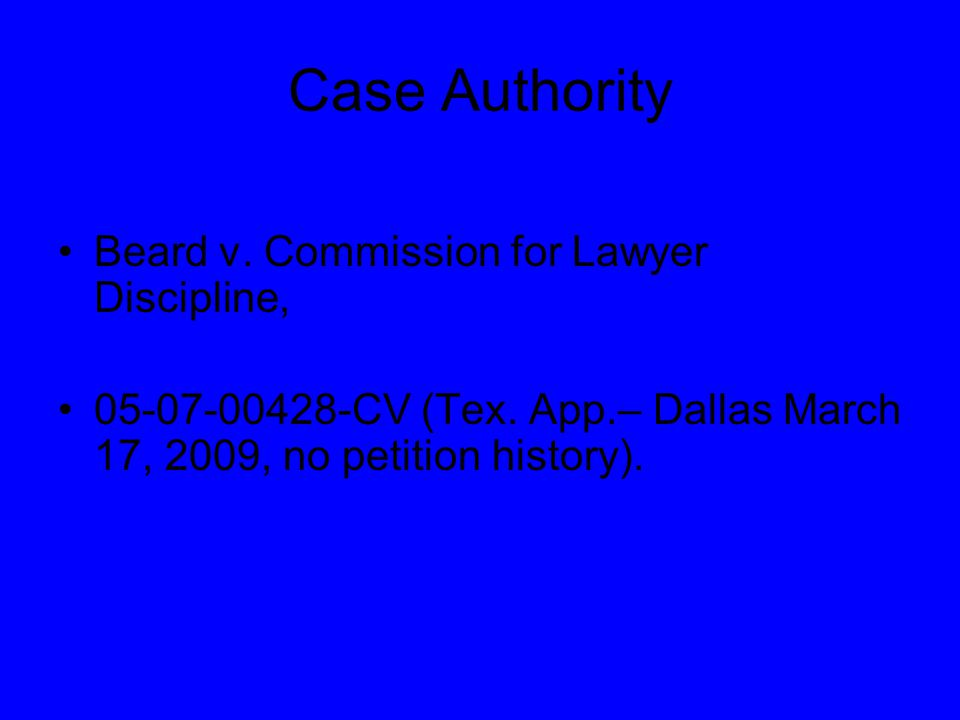 Case Authority Beard v. Commission for Lawyer Discipline, 05-07-00428-CV (Tex.