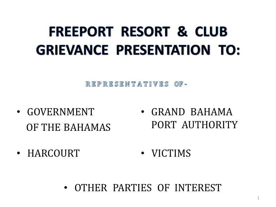 GOVERNMENT OF THE BAHAMAS GRAND BAHAMA PORT AUTHORITY HARCOURT VICTIMS OTHER PARTIES OF INTEREST 1