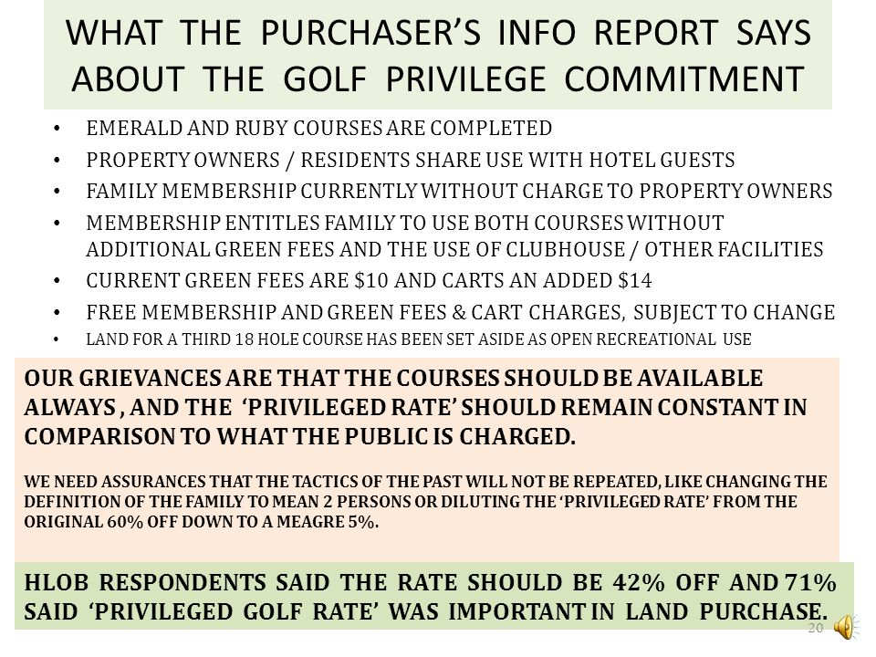 WHAT THE ONTARIO PROSPECTUS SAYS ABOUT THE GOLF PRIVILEGE COMMITMENT ANNUAL MEMBERSHIPS AT THE EMERALD AND RUBY COURSES ARE CURRENTLY WITHOUT CHARGE T