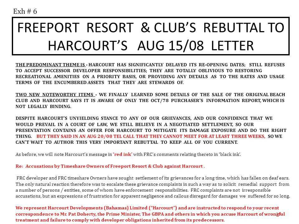 IF HARCOURT IS UNWILLING TO SETTLE OR NEGOTIATE THEN ALL OF FRC COSTS FROM DAY 1 WILL BE SOUGHT FOR RECOVERY AS COMPENSATORY DAMAGES PLUS WE WILL SEEK