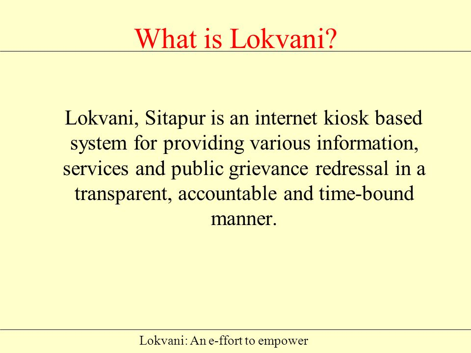 Lokvani: An e-ffort to empower What is Lokvani.
