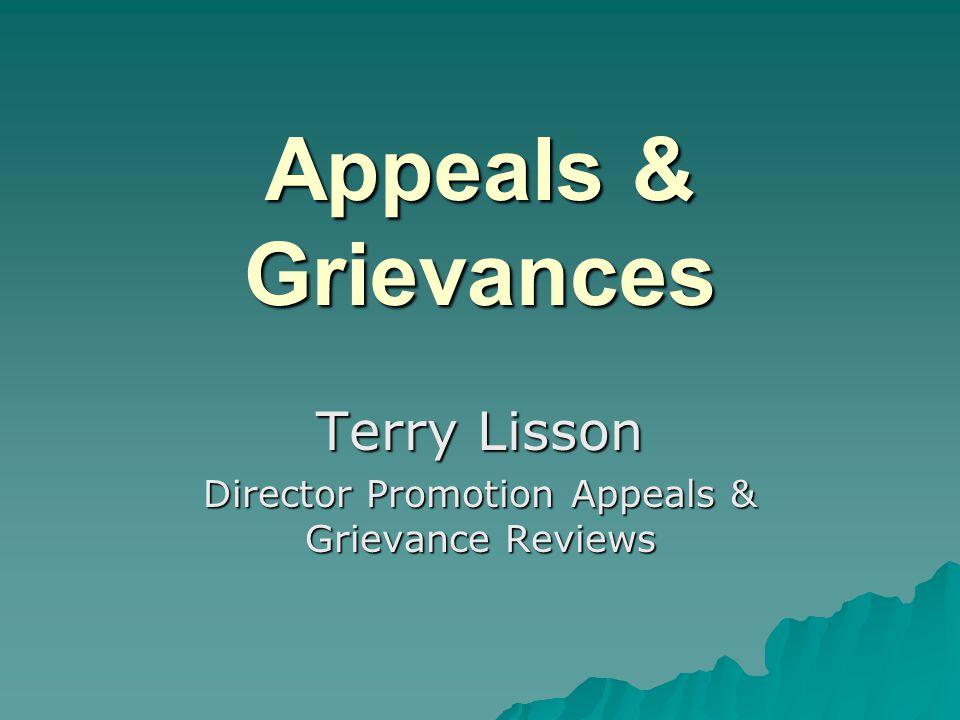 Appeals & Grievances Terry Lisson Director Promotion Appeals & Grievance Reviews